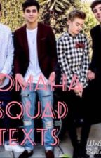Omaha Squad/Boys Texts  by luv_harryS1243