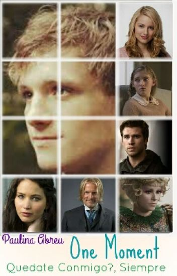 One Moment (Katniss y Peeta)