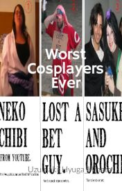 Worst Cosplayers Ever {NOT EDITED} by Uzumaki_Hyuga_Hinata