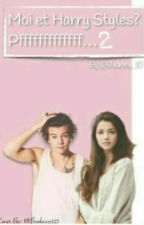 Moi et Harry Styles... Pfff [ Tome 2 ] by jeanne_1D