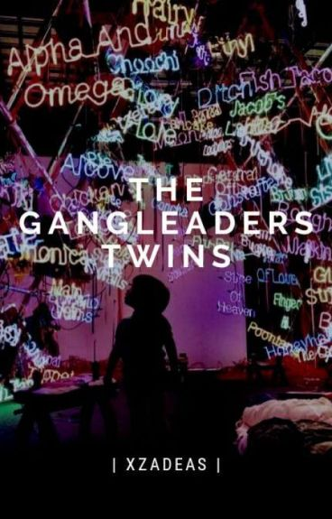 The Gangleaders' Twins