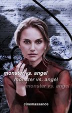 ᐤMonster vs. Angelᐤ     (Bruce Wayne/Batman fanfic) by Fangirltabulous