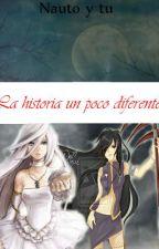 La historia un poco diferente (Naruto y tu) [Hija De Kakashi] #ShippudenAwards by IoriFree