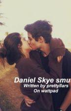 Daniel Skye smut  by prettyllars