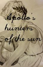 Apollo's Hunters of The Sun  by Phantom_King13