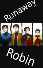 Runaway Robin by CreativeLeilani