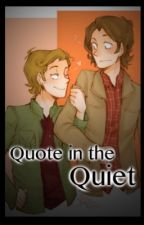 Quote in the Quiet (Sabriel) by Gabriels_Wings