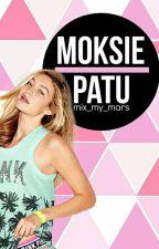 Moksie Patu by Mix_My_Mars