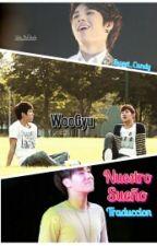 Nuestro sueño(Traduccion)   Woogyu by Sweett94Candy