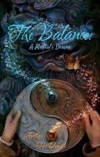 The Balance: A Mortal's Desire by MisterAdmin