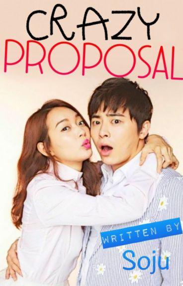 Crazy Proposal by Kuya_Soju