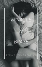Miracle // Bree and Chase by PowerOverDrive