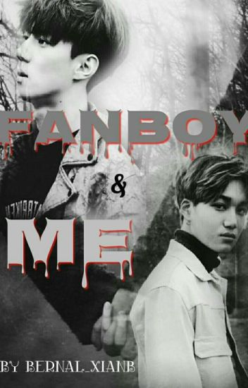 Fanboy & Me [Completed]