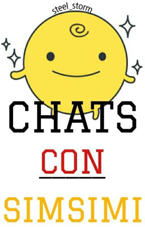 Chats Con SimSimi by Steel_Storm