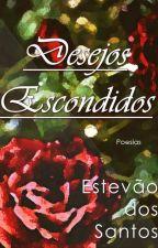 Desejos Escondidos by Estevao_Santos