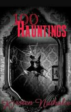 100 HAUNTINGS by KirstenNathalie