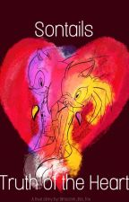Sontails: Truth Of The Heart by Written_Blossom