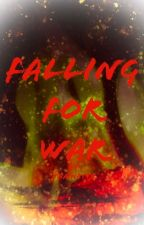 Falling for War by LaeshP