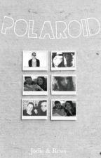 Polaroid - || Rewinside || Rewi || Jodie || Jowi || Abgeschlossen  by signalgedanke