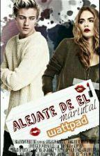 Alejate De El  by mariutal