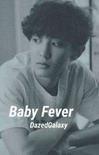 Baby Fever by DazedGalaxy