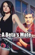 A Beta's Mate (ON HOLD) by C-FandomOneShots