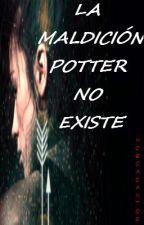 La maldición Potter no existe. by VenusEtual