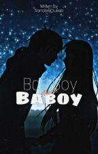 BadBoy Meets Baboy by EumaelynEnejosa_18