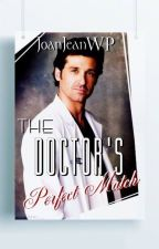 The Doc's Perfect Match by JoanJeanWP