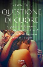 Questione di cuore by CarmenBruni