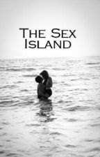 The Sex Island by shadowhuntersgs