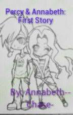 Percy & Annabeth: First Story by -Annabeth--Chase-