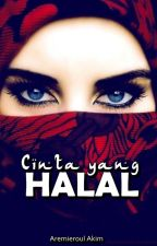 Cinta Yang Halal (Completed) by AremieroulAkim