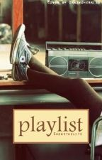 Playlist by TheShonelleAct