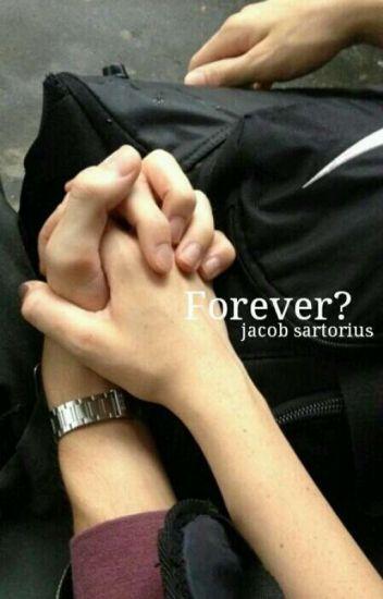 Forever?||Jacob Sartorius