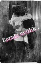 Zoraki Evlilik ♡savnaz♡ by Sunsgirl323