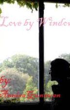 Love by Window by annisagunawan1