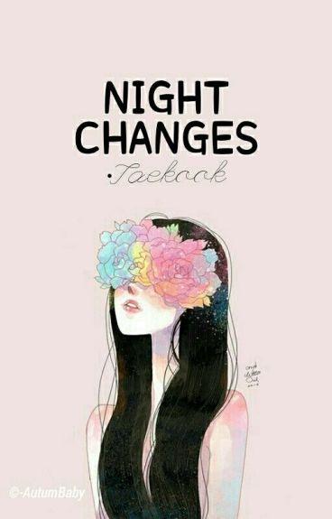 Night Changes [Taekook]