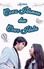 Cowo Idaman Dan Cewe Idola by Mei_stories
