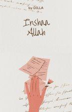 Inshaa Allah by DieLaZahra