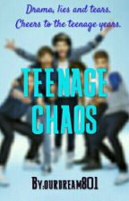 TEENAGE CHAOS by ourdream801
