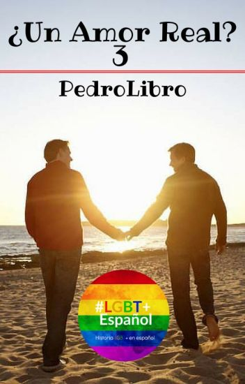 ¿Un Amor Real? 3: Vacaciones (Gay)