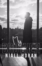 My Brother Niall Horan |N.H.| |ZAKOŃCZONE| by Nisia_Ap