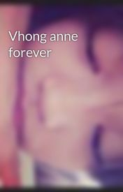 Vhong anne forever by vhoannizers
