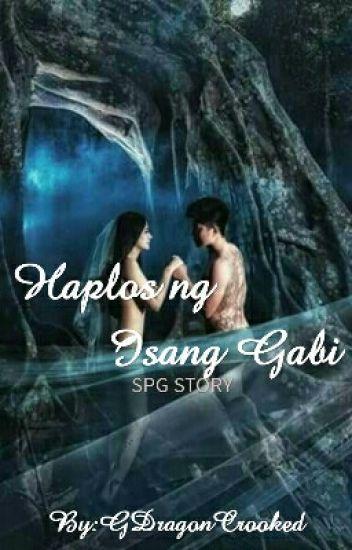 Haplos ng Isang Gabi [Completed]