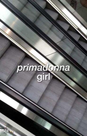 primadonna girl ; malum
