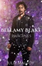 Bellamy Blake - Imagine by JulieMalfoy