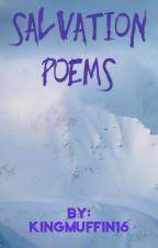 Salvation Poems by kingbondoc16