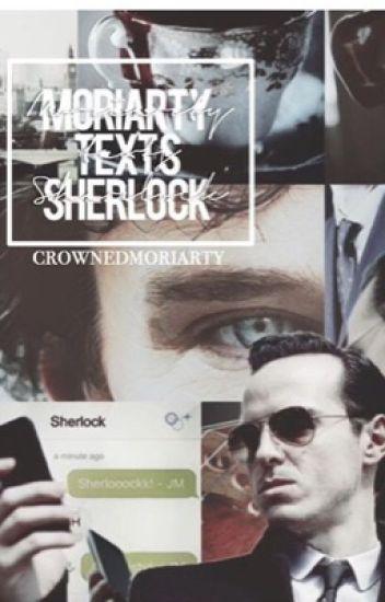 Moriarty texts Sherlock