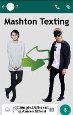 Mashton Texting by SimpleDifferent